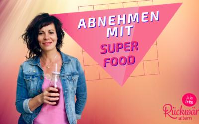 Abnehmen mit Super Food in den Wechseljahren